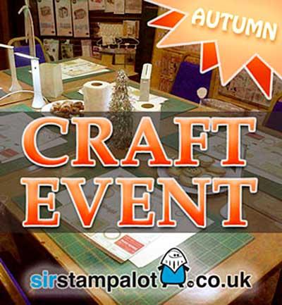 CLASS 0111 - Sir Stampalot Autumn Crafting Event Weekender
