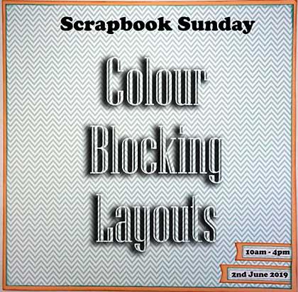 CLASS 0206 - Scrapbook Sunday - Colour Blocking