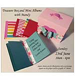 CLASS 2306 - Treasure Box inc Mini Albums