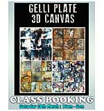 CLASS 2803 - Mixed Media Workshop I with Andy Skinner - Gelli Plate 3D Canvas