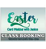CLASS 0204 - Easter Cards with Janice