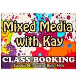 CLASS 1406 - Mixed Media with Kay