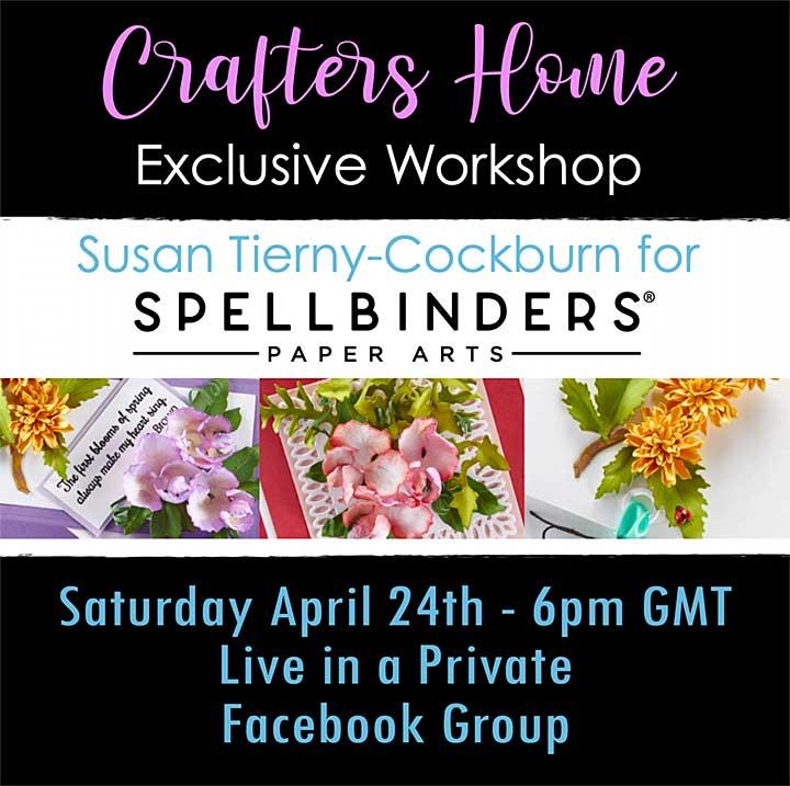 SO: Exclusive Spring Flora Workshop with Susan Tierney-Cockburn featuring Spellbinders