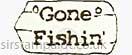 Gone Fishin\'