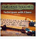 Book - Timeless Touches - Techniques with Fibers