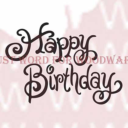 SO: Woodware Clear Stamps - Happy Birthday
