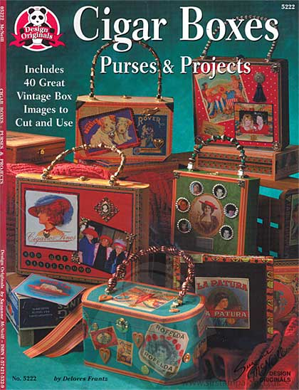 Design Originals - Cigar Boxes Purses and Projects