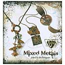 Vintaj - Mixed Metals Jewelry Techniques Book