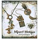 SO: Vintaj - Mixed Metals Jewelry Techniques Book