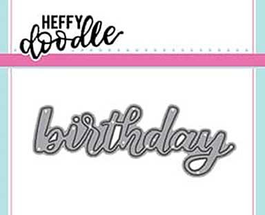 Heffy Doodle Heffy Cuts Birthday Die