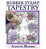 Rubber Stamp Tapestry - Autumn Blooms