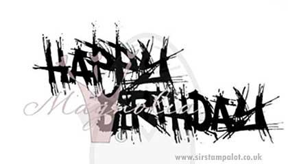Magnolia EZ Mount - Grafitti - Happy Birthday Text