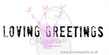 Magnolia EZ Mount - Loving Greetings (text)