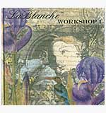 La Blanche Workshop 1 Technique Book