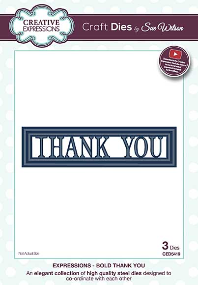 Sue Wilson Cutting Die - Expressions Collection - Bold Thank You