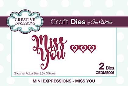 SO: Sue Wilson Cutting Dies - Mini Expressions - Miss You [SW1801]