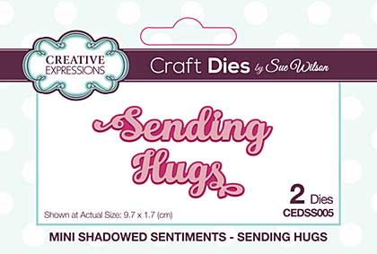 Mini Shadowed Sentiments Sending Hugs
