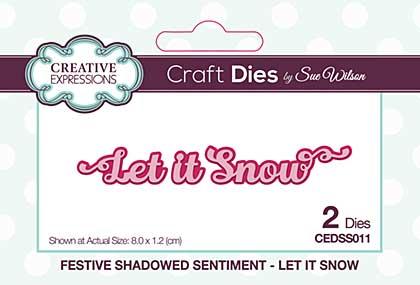 Festive Shadowed Sentiment Let It Snow Craft Die