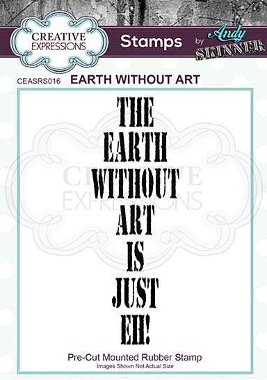 Earth Without Art - Rubber Stamp by Andy Skinner
