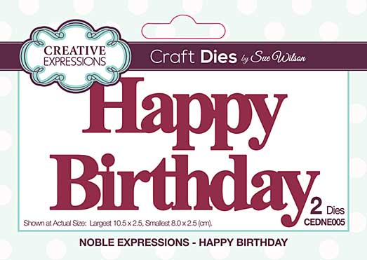 Noble Expressions Happy Birthday Craft Die