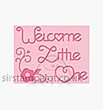 Singlz Embossing Folder - Phrase Welcome Little One [S]