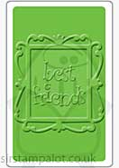 Singlz Embossing Folder - Phrase Best Friends with Frame [M]