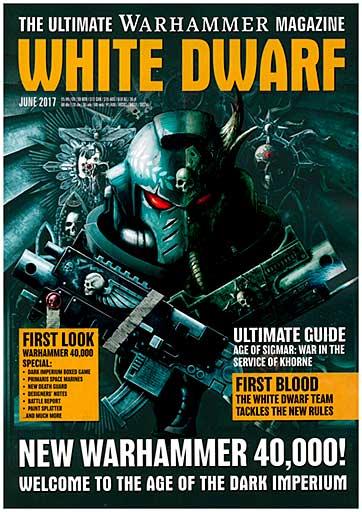 White Dwarf Monthly Magazine Issue #10 June 2017