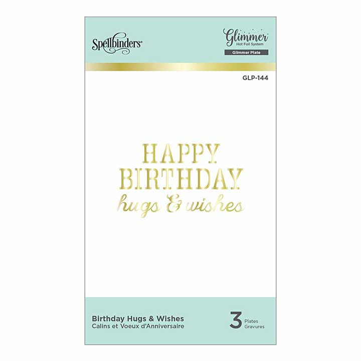 Spellbinders Glimmer Hot Foil Plate - Birthday Hugs and Wishes