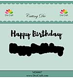 Dixi Craft Happy Birthday Cutting Die
